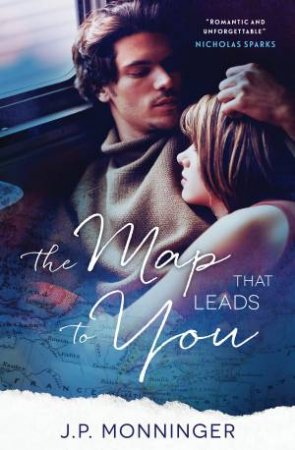 Map That Leads To You The by J. P. Monninger