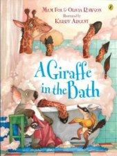 A Giraffe In The Bath by Mem Fox, Olivia Rawson & Kerry Argent