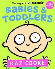 Babies  Toddlers The Sequel to Up the Duff