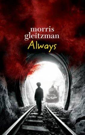 Always by Morris Gleitzman
