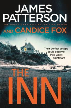 The Inn by James Patterson & Candice Fox