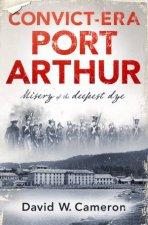 ConvictEra Port Arthur