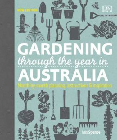 Gardening Through The Year In Australia by Various