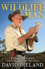 The Extraordinary Life of the Wildlife Man