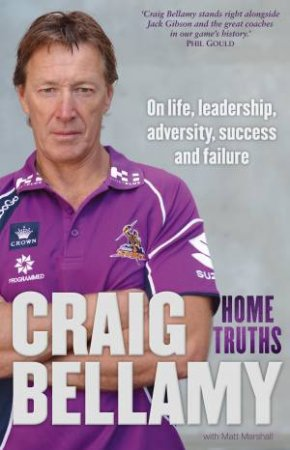 Home Truths by Craig Bellamy & Matt Marshall