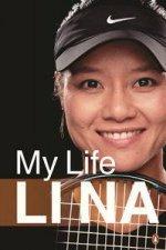 Li Na : My Life by Na Li