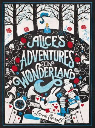 Puffin Chalk Series: Alice's Adventures in Wonderland by Lewis Carroll