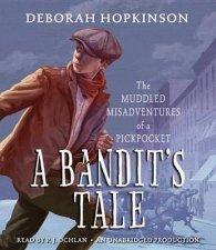 A Bandits Tale