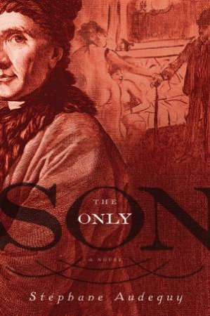 Only Son by AUDEGUY STEPHANE