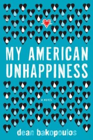 My American Unhappiness by BAKOPOULOS DEAN