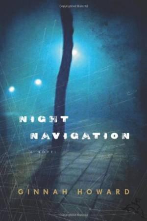 Night Navigation by HOWARD GINNAH