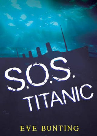 S.O.S.Titanic by BUNTING EVE