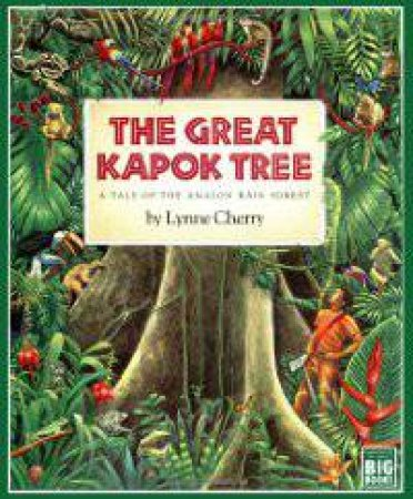 Great Kapok Tree: Big by CHERRY LYNNE