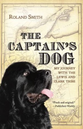 Captain's Dog by SMITH ROLAND