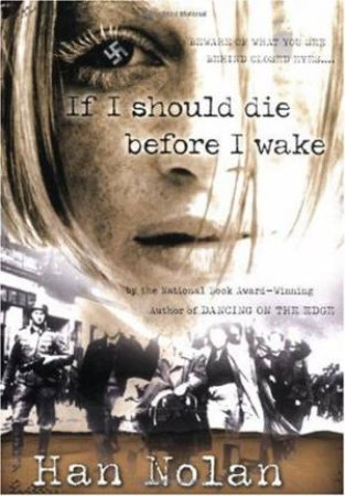 If I Should Die Before I Wake by NOLAN HAN