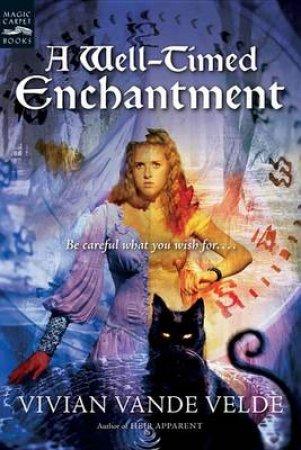 Well-timed Enchantment by VANDE VELDE VIVIAN
