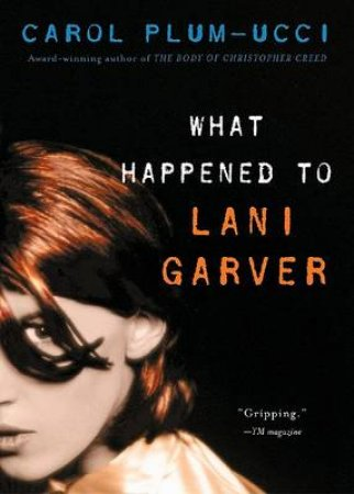 What Happened to Lani Garver by PLUM-UCCI CAROL