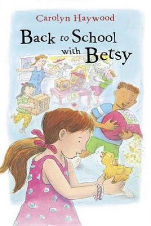 Back to School With Betsy by HAYWOOD CAROLYN