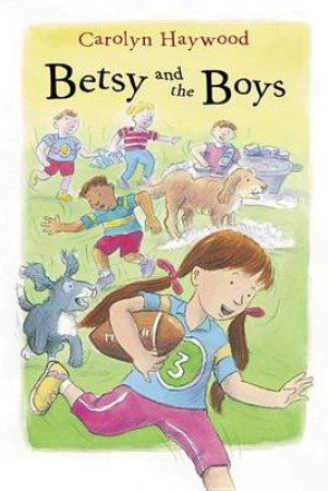 Betsy and the Boys by HAYWOOD CAROLYN