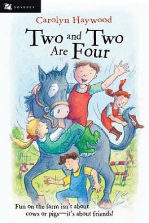 Two and Two are Four by HAYWOOD CAROLYN