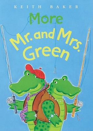 More Mr.and Mrs.green by BAKER KEITH