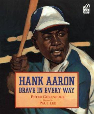 Hank Aaron by GOLENBOCK PETER