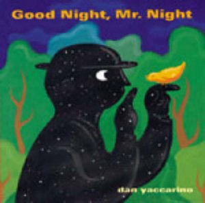 Good Night, Mr.night by YACCARINO DAN