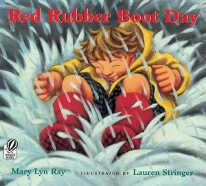 Red Rubber Boot Day by RAY MARY LYN