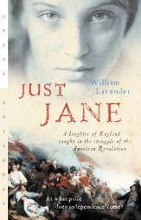 Just Jane by LAVENDER WILLIAM