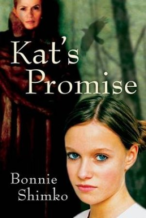Kat's Promise by SHIMKO BONNIE