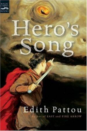 Hero's Song by PATTOU EDITH