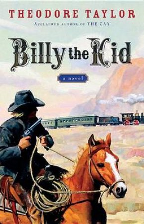 Billy the Kid by TAYLOR THEODORE