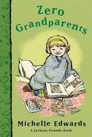 Zero Grandparents by EDWARDS MICHELLE