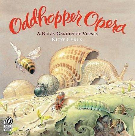 Oddhopper Opera by CYRUS KURT