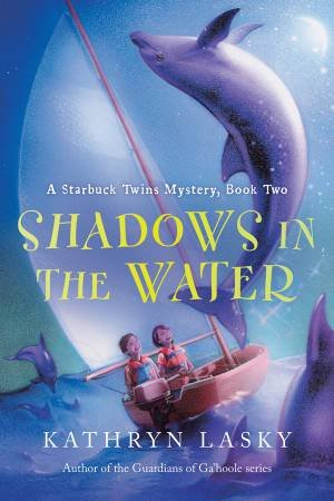 Shadows in the Water by LASKY KATHRYN