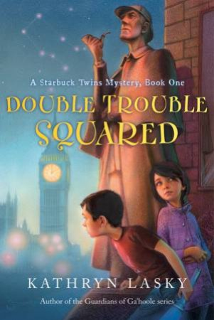 Double Trouble Squared by LASKY KATHRYN