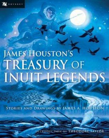 James Houston's Treasury of Inuit Legends by HOUSTON JAMES
