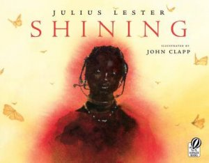 Shining by LESTER JULIUS