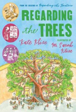 Regarding the Trees by KLISE M.SARAH