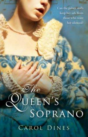 Queen's Soprano by DINES CAROL