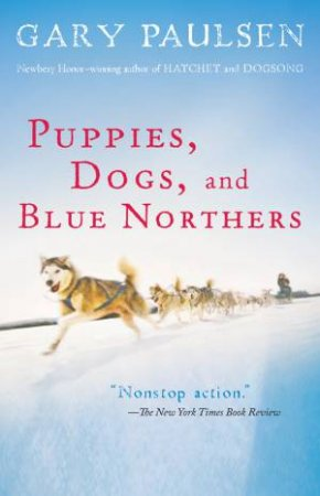 Puppies, Dogs, and Blue Northers by PAULSEN GARY