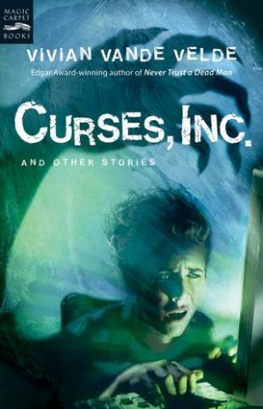 Curses, Inc.and Other Stories by VELDE VIVIAN VANDE
