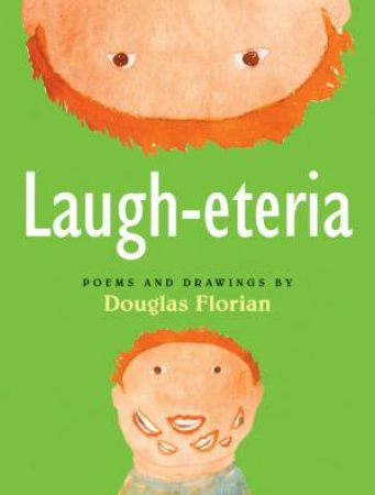 Laugh-eteria by FLORIAN DOUGLAS