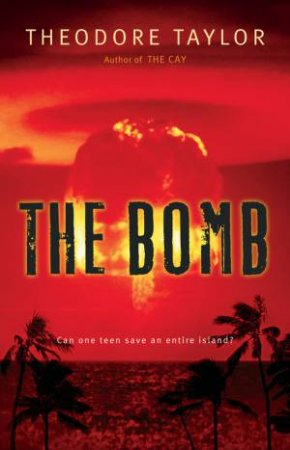 Bomb by TAYLOR THEODORE