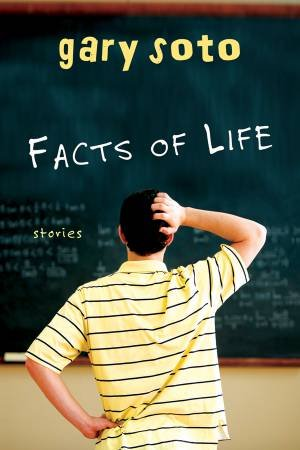 Facts of Life by SOTO GARY
