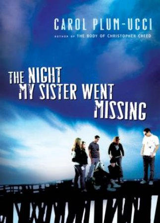 Night My Sister Went Missing by PLUM-UCCI CAROL