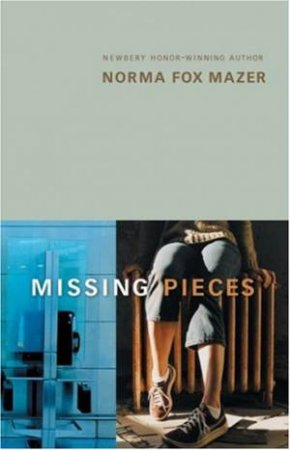 Missing Pieces by MAZER NORMA FOX
