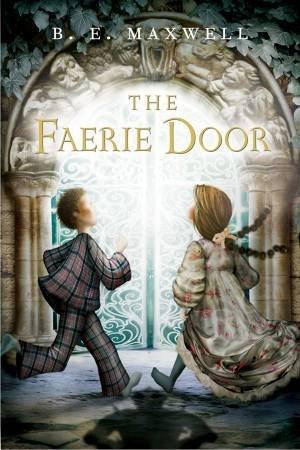 Faerie Door by MAXWELL B.E.