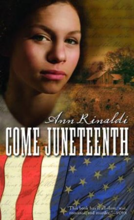 Come Juneteenth by RINALDI ANN