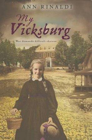 My Vicksburg by RINALDI ANN